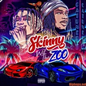 Skinny Wit The Zoo BY Skinnyfromthe9 X Fetty Wap